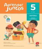 Aprender Juntos - Historia - 5 Ano - Ef I - 06 Ed - Edicoes sm - didatico
