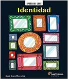 Aprendiendo Sobre Identidad - Santillana (moderna)