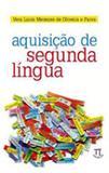 Aquisiçao de segunda lingua - Parabola