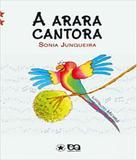 Arara Cantora, A - Atica - paradidatico