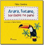 Arara, Tucano, Bordados No Pano - Moderna