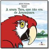 Arara Yara, que Não era de Araraquara, A - Volta e meia