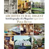 Architectural digest: autobiography of a magazine 1920-2010 - Rizzoli new york
