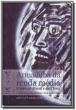 Armadilha da renda media: visoes do brasil e da 01 - Fgv