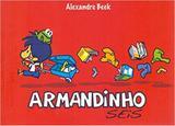 Armandinho Seis - Belas letras