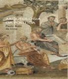 Arqueologia Da Politica - Vol 338 - Perspectiva