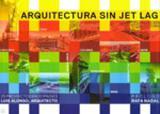 Arquitectura sin jet lag - Ilusbooks