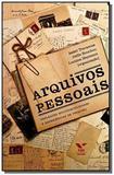 Arquivos pessoais: reflexoes multidisciplinares e - Fgv
