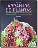 Arranjos de Plantas - Publifolha editora
