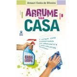 Arrume Sua Casa - Amauri Costa de Oliveira - Betania