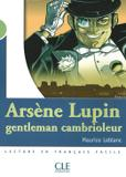 Arsene lupin, gentleman cambrioleur - niveau 2 - Cle international - paris