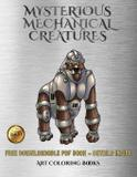 Art Coloring Books (Mysterious Mechanical Creatures) - West suffolk cbt service ltd