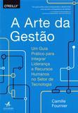 Arte da Gestão, A - Alta books