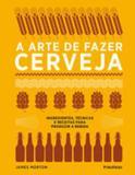 Arte de fazer cerveja, a - Publifolha