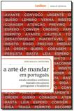 Arte De Mandar Em Portugues, A - Lexikon