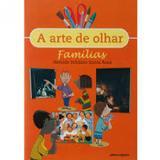 Arte de Olhar Familias - Scipione (paradidaticos) - grupo somos