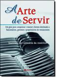 Arte de Servir, A - Roca - profissional - grupo gen
