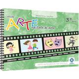 Arte na Sala de Aula - 3 Ano - Escala educacional