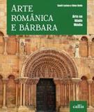 Arte românica e bárbara - Girassol callis