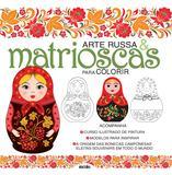 Arte russa e matrioscas para colorir