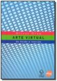 Arte virtual: da ilusao a imersao               01 - Unesp