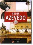 Artur Azevedo - Coleção Melhor Teatro - Global