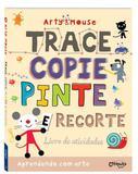 Arty Mouse - Trace, Copie, Pinte e Recorte - Catapulta nova
