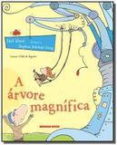 Arvore magnifica, a - Brinque book