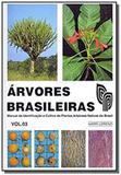 Arvores brasileiras volume 03 - Instituto plantarum de estudos da flora