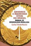 Árvores e madeiras úteis do Brasil - Editora blucher