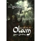 As Crônicas de Olam - Luz e Sombras Vol. 1 - 9788581322025