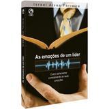 As Emoções de um Líder - Israel Alves Ferreira - Casa publicadora assembleia de deus