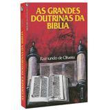 As Grandes Doutrinas Da Bíblia - Raimundo de Oliveira - Casa publicadora assembleia de deus