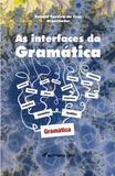 As Interfaces da Gramática - Volume I - Crv