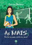As MAIS 5: Sorte no jogo, sorte no amor - Record