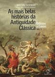 As mais belas histórias da Antiguidade Clássica: Odisseu e Eneias (Vol.3) - Record