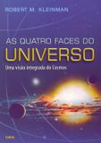 As Quatro Faces do Universo - Cultrix