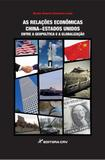 As Relações Econômicas China-Estados Unidos - Crv