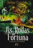 As Rodas da Fortuna. Espiral da Eternidade. Parte 2 - Age