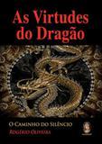 As virtudes de dragão - Madras