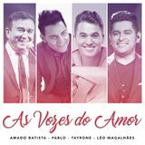 As Vozes do Amor - CD - Som livre