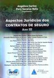 Aspectos Jurídicos dos Contratos de Seguro - Ano III - Livraria do advogado