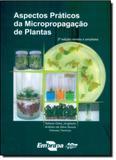 Aspectos Práticos da Micropropagação de Plantas - Embrapa