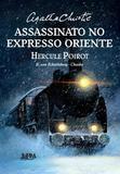 Assassinato no Expresso Oriente - Hq - Lpm editores