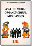 Assedio moral organizacional dos bancos - Ltr