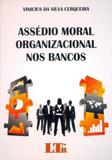 Assédio Moral Organizacional nos Bancos - Ltr