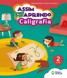 Assim Eu Aprendo - Caligrafia - 2 Ano - Ef I - 02 Ed - Editora do brasil - didaticos