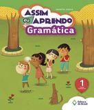 Assim Eu Aprendo - Gramatica - 1 Ano - Ef I - Editora do brasil - didaticos