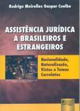 Assistência Jurídica a Brasileiros e Estrangeiros - Juruá