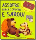 Assopre, Ponha o Curativo e Sarou! - Brinque-book